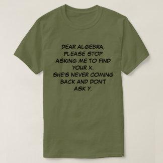 DEAR ALGEBRA T-Shirt