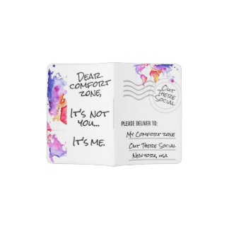 """Dear Comfort Zone"" Passport holder"