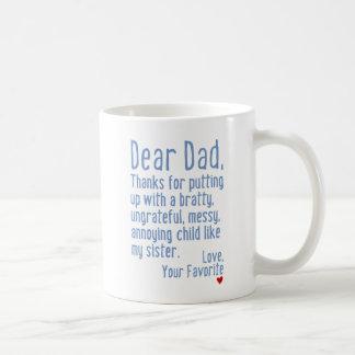 Dear Dad [Sister Version] Coffee Mug