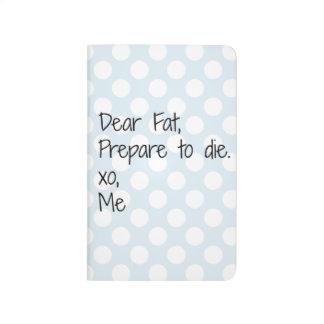 Dear Fat Funny Fitness Journal
