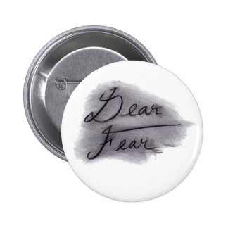 Dear Fear button