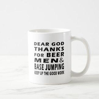 Dear God Thanks For Beer Men and Base Jumping Basic White Mug