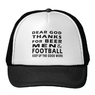 Dear God Thanks For Beer Men and football Mesh Hat