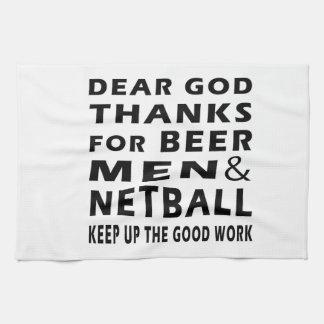 Dear God Thanks For Beer Men and Netball Tea Towel