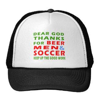 Dear God Thanks For Beer Men And Soccer Trucker Hat