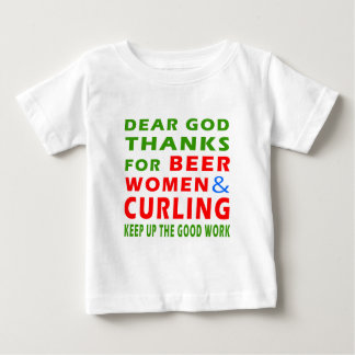 Dear God Thanks For Beer Women And Curling Baby T-Shirt