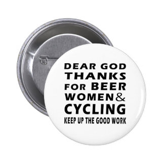 Dear God Thanks For Beer Women and Cycling 6 Cm Round Badge