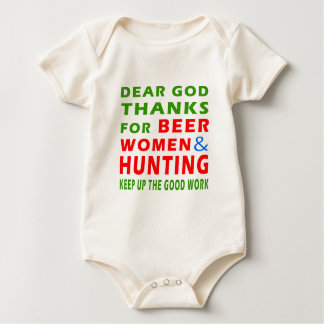 Dear God Thanks For Beer Women And Hunting Baby Bodysuit