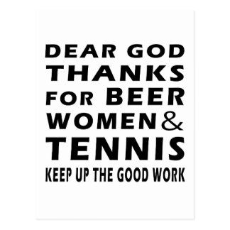 Dear God Thanks For Beer Women and Tennis Post Card