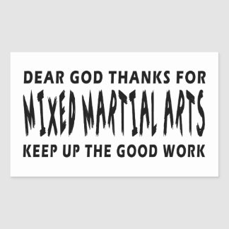 Dear God Thanks For Mixed martial arts Rectangle Stickers