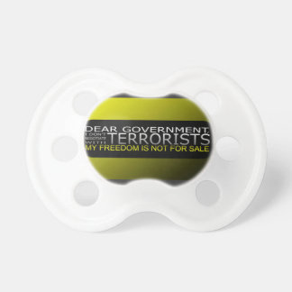 Dear Government: I Don't Negotiate With Terrorists Baby Pacifier