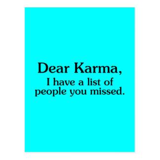 DEAR KARMA I HAVE A LIST OF PEOPLE YOU MISSED FUNN POSTCARD