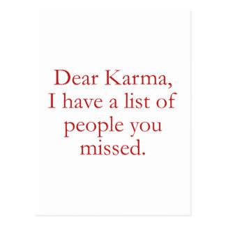 Dear Karma, I Have A List Of People You Missed. Postcard