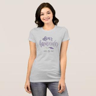 dear lavender...silver T-Shirt