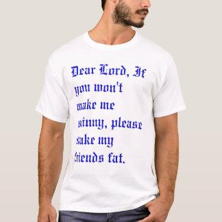 dear lord T-Shirt