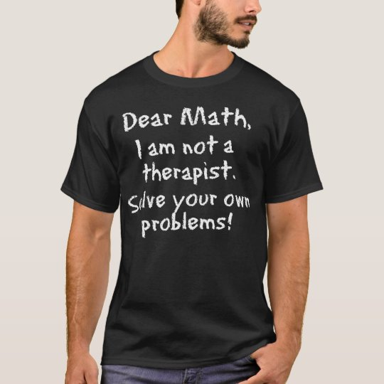 Dear Math, chalkboard style T-Shirt