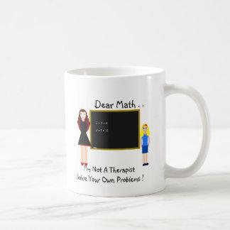 Dear Math . . Coffee Mug
