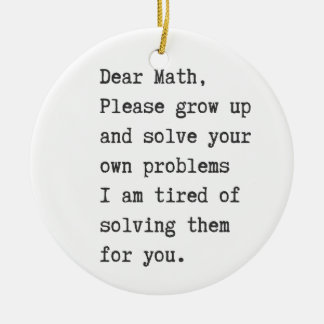 Dear math solve your own problems christmas ornaments