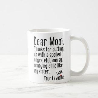 Dear Mum [Sister Version] Coffee Mug