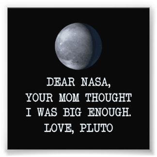Dear Nasa Love Pluto Photographic Print