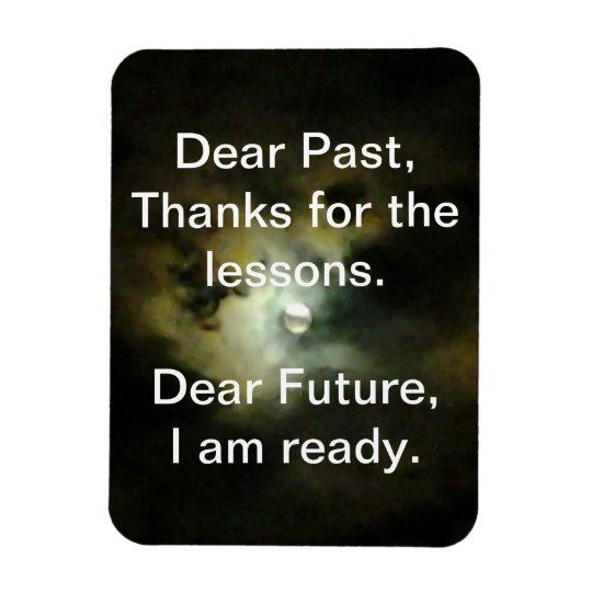 Dear Past, Dear Future Rectangular Photo Magnet
