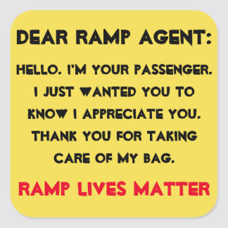 """Dear Ramp Agent"" Luggage Square Sticker"