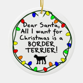 Dear Santa Border Terrier Christmas Ornament