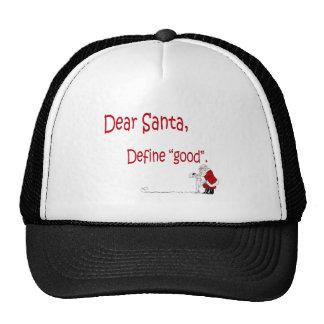 Dear Santa... define good? Cap