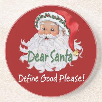 Dear Santa Define Good Coaster
