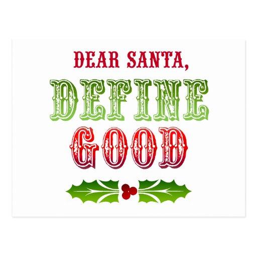 Dear Santa Define Good Post Card