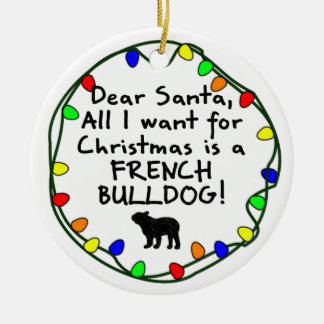 Dear Santa French Bulldog Christmas Ornament
