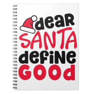 Dear Santa Funny Christmas | Notebook