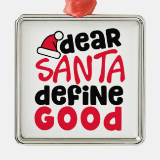 Dear Santa Funny Christmas | Square Ornament