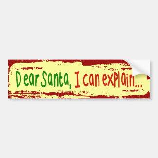 Dear Santa I can explain Bumper Sticker
