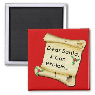 Dear Santa...I Can Explain Funny Kids Tshirt Square Magnet