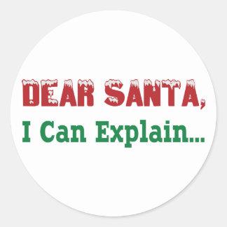 Dear Santa, I Can Explain... Round Sticker