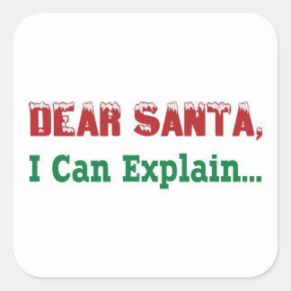 Dear Santa, I Can Explain... Square Sticker