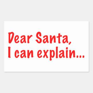 Dear Santa, I can explain... Rectangle Sticker