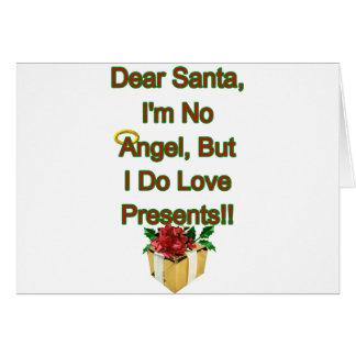 Dear Santa I m No Angel Greeting Cards