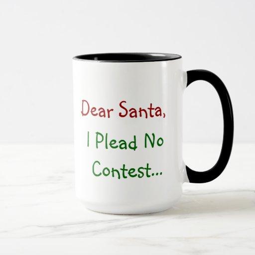 Dear Santa, I Plead No Contest - Funny Letter