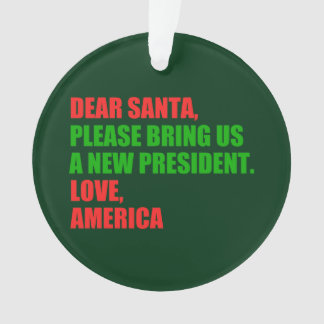 Dear Santa Impeach Trump for Christmas Funny Ornament