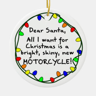 Dear Santa Motorcycle Christmas Ornament