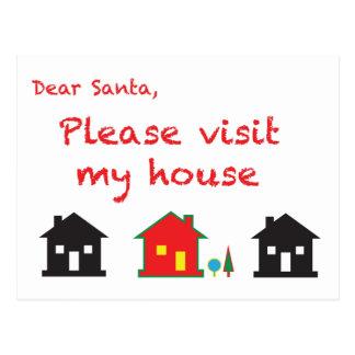 Dear Santa Please Visit My House Postcard