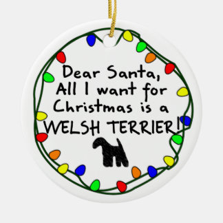 Dear Santa Welsh Terrier Christmas Ornament