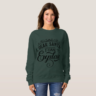 """Dear Santa"" Women's Sweatshirt"