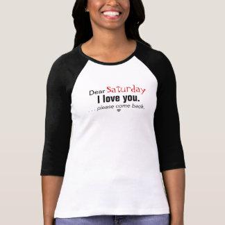 Dear Saturday Shirt