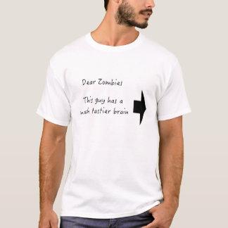 Dear Zombies T-Shirt