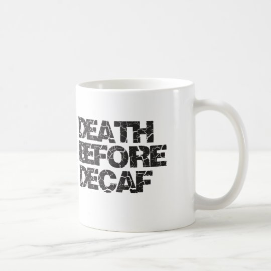 Keep calm and decaf on
