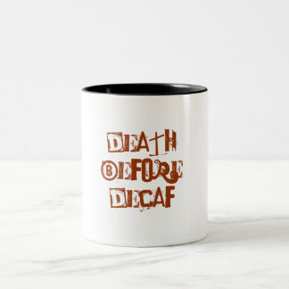 Death Before Decaf Two-Tone Mug
