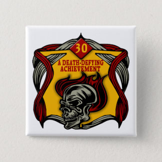 Death-Defying 30th Birthday Gifts 15 Cm Square Badge